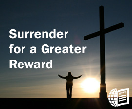 Surrender for a Greater Reward