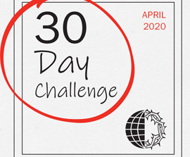 30 Day Challenge – April 2020